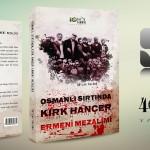 OSMANLI SIRTINDA KIRK HANÇER ERMENİ MEZALİMİ