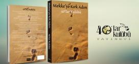 MEKKE'YE KIRK ADIM