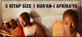 5 kitap size 1 Kur'an-ı Kerim Afrika'ya