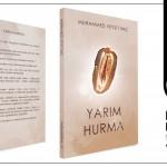YARIM HURMA – Muhammed Veysi TUNÇ