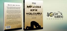 MİRACIN KIRK YOLCUSU