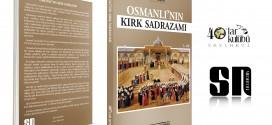 OSMANLININ KIRK SADRAZAMI